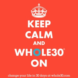 My whole30 – almost!