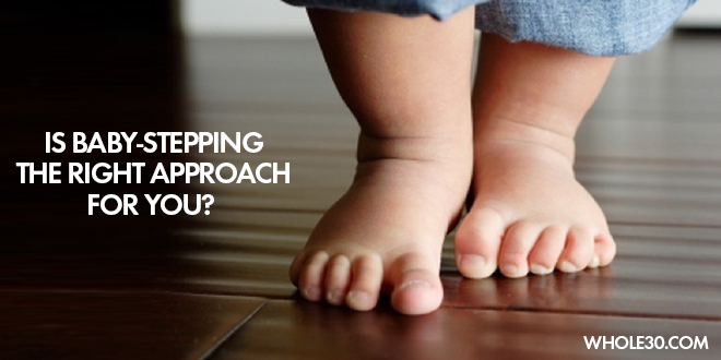 baby-stepping