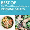 Best of Whole30 Recipes: Inspiring Salads