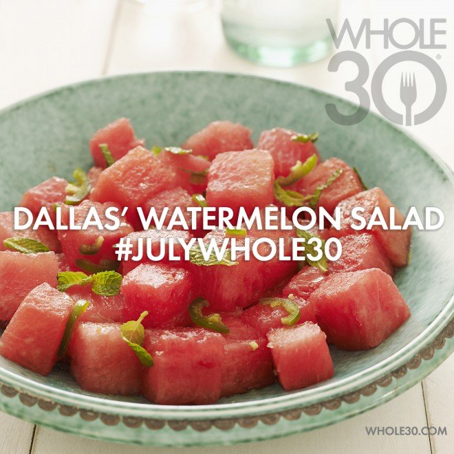July Whole30 Watermelon Salad for 07.01.2015
