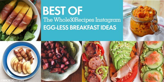 Best of whole30 recipes egg less breakfasts the whole30 program forumfinder Images