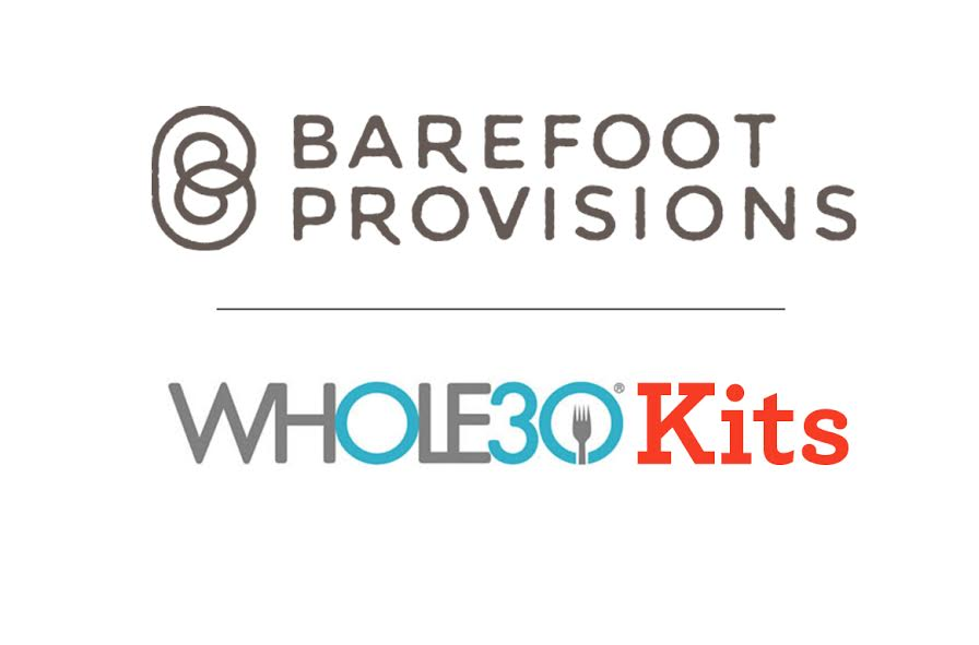 Barefoot Provisions Whole30 Kits