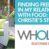 Christie Discovers Food Freedom: A Whole30 Success Story