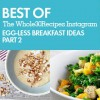 Best of Whole30 Recipes: Egg-less Breakfasts (Part 2)