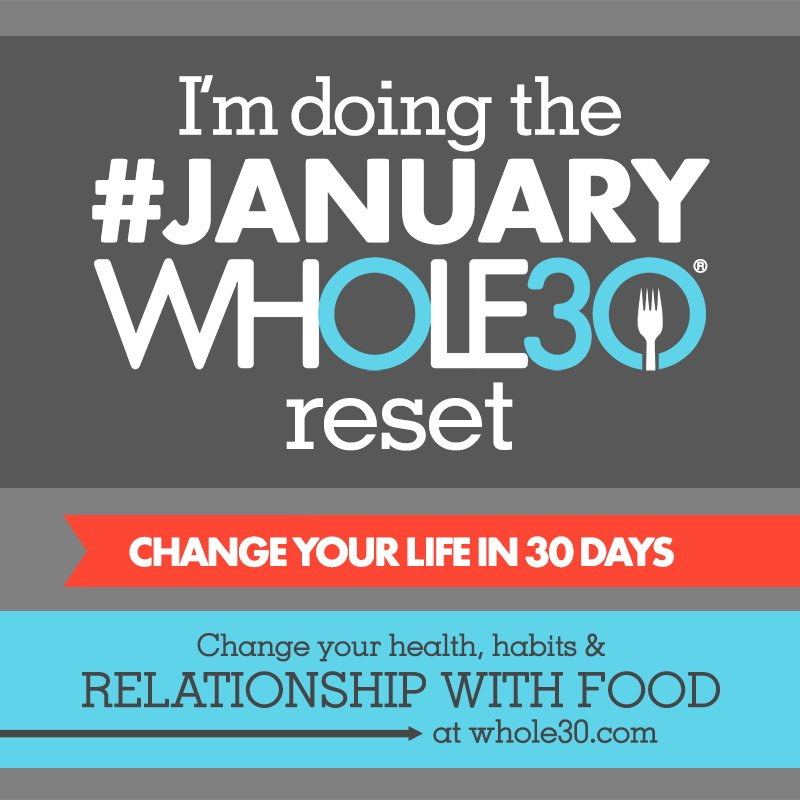 Your Exclusive #JanuaryWhole30 Share Graphics and ...