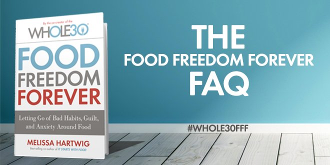 The Food Freedom Forever FAQ
