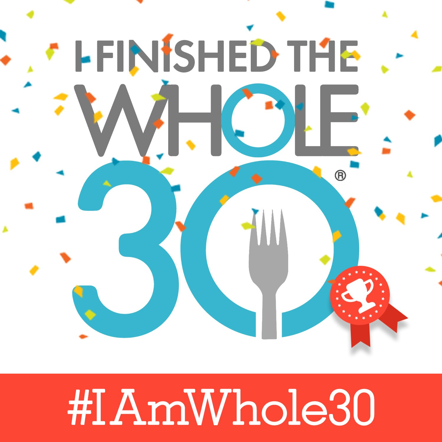you finished the whole30