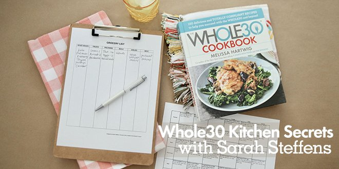 Whole30 Kitchen Secrets