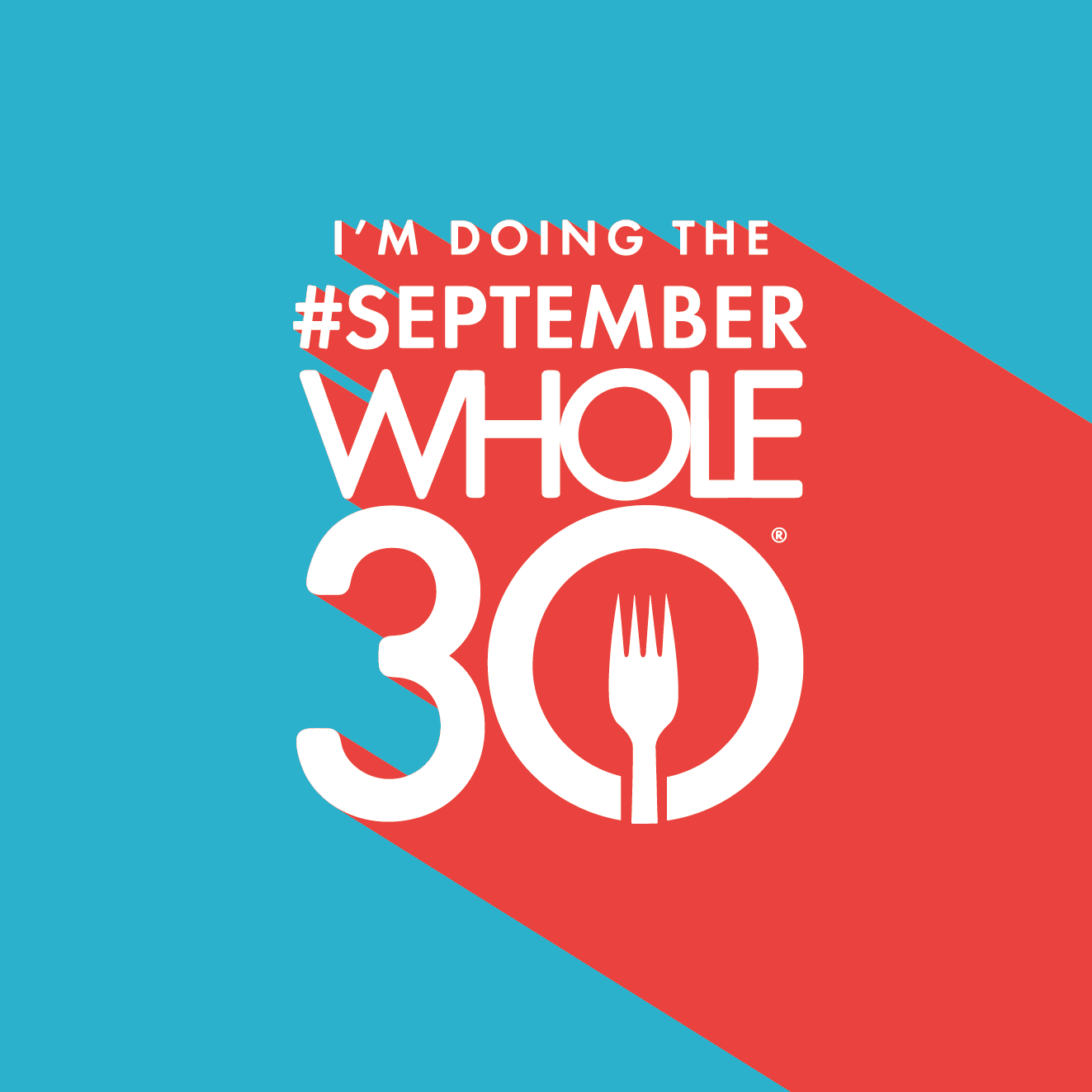 image about Whole 30 Calendar Printable titled Your Unique #SeptemberWhole30 Percentage Graphics and