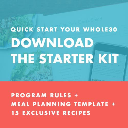 Download your FREE Whole30 Starter Kit